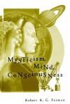 Mysticism, Mind, Consciousness - Robert K.C. Forman