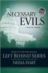 End of State: Necessary Evils: A Time for Treason (Left Behind Political) - Neesa Hart