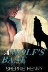 A Wolf's Bane - Sherrie Henry