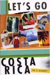 Let's Go Costa Rica on a Budget - Let's Go Inc.