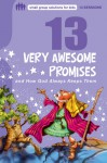 13 Very Awesome Promises and How God Always Keeps Them - Mikal Keefer