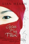 Grass For His Pillow (Tales Of The Otori) - Lian Hearn
