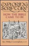 Exploring Scriptures - Philip J. Cunningham