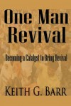One Man Revival - Keith Barr
