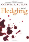 Fledgling: A Novel - Octavia E. Butler