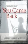 You Came Back. Christopher Coake - Christopher Coake
