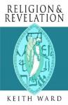 Religion & Revelation - Keith Ward