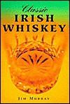 Classic Irish Whiskey - Jim Murray