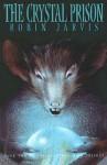 The Crystal Prison (Deptford Mice, Book 2) - Robin Jarvis