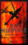 Black Helicopters II : The End Game Strategy - Jim Keith