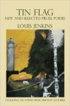 Tin Flag - Louis Jenkins