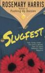 Slugfest (Dirty Business Mystery #4) - Rosemary  Harris