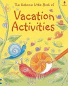 Little Book of Vacation Activities (Miniature Editions) - Ray Gibson