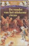 De vondst van het stiekeme circus - Jacques Vriens, Annet Schaap