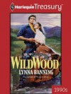 Wildwood (Harlequin Historical Romance) - Lynna Banning