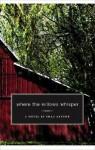 Where the Willows Whisper - Chad Arthur