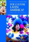 Pop Culture Latin America!: Media, Arts, and Lifestyle - Stephanie Dennison, Lisa Shaw