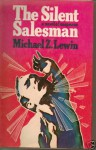 The Silent Salesman - Michael Z. Lewin