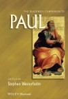 The Blackwell Companion to Paul (Wiley Blackwell Companions to Religion) - Stephen Westerholm