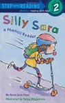 Silly Sara: A Phonics Reader - Sylvie Wickstrom, Anna Jane Hays