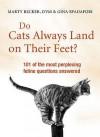 Do Cats Always Land On Their Feet? - Marty Becker, Gina Spadafori