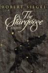 The Stargoose - Robert Siegel, J.R. Rain