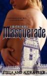 Masquerade - Stella Price, Audra Price