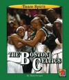 The Boston Celtics - Mark Stewart