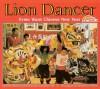 Lion Dancer: Ernie Wan's Chinese New Year - Kate Waters, Martha Cooper