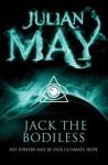 Jack the Bodiless - Julian May