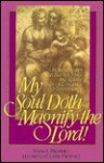 My Soul Doth Magnify the Lord!: Mother Mary's New Age Teachings and Rosary with a Challenge to Christendom - Elizabeth Clare Prophet