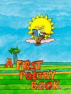 A First Poetry Book - Chris Orr, John L. Foster, Martin White