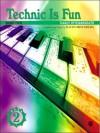 Technic Is Fun Book 2 (Hirschberg) - David Hirschberg