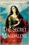 The Secret Magdalene - Ki Longfellow