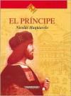 El Principe / the Prince - Niccolò Machiavelli