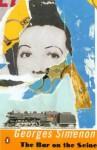 Bar On The Seine (Penguin Modern Classics) - Georges Simenon, Michael Dibdin, David Watson