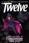 The Twelve, Volume 2 - J. Michael Straczynski, Chris Weston