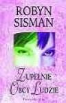 Zupełnie obcy ludzie - Robyn Sisman