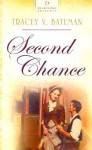 Second Chance - Tracey V. Bateman, Tracey Bateman
