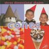 Three Dimensional Shapes: Cones (Concepts) - Luana K. Mitten