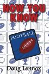 Now You Know Football - Doug Lennox