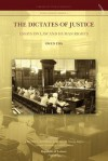 The Dictates of Justice. Essays on Law and Human Rights - Owen M. Fiss