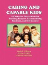 Caring and Capable Kids - Linda K. Williams, Dianne Schilling, Susanna Palomares