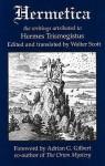 Hermetica - Walter Scott, Adrian G. Gilbert, Hermes Trismegistus