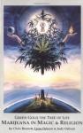 Green Gold the Tree of Life: Marijuana in Magic & Religion - Chris Bennett, Judy Osburn, Lynn Osburn