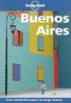 Lonely Planet Buenos Aires - Lonely Planet, Wayne Bernhardson