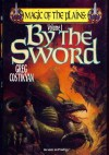 By The Sword - Greg Costikyan