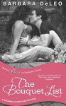 The Bouquet List (a Weddings in Westchester novel) - Barbara DeLeo