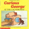 Curious George at the Laundromat - Margret Rey, Alan J. Shalleck