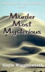 Murder Most Mysterious: The First Adventure in the Glenda at Large Mystery Series. - Gayle Wigglesworth